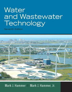 Water and Wastewater Technology - Mark J. Hammer,Mark J. Hammer - cover