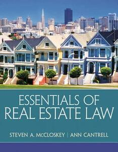 Essentials of Real Estate Law - Steven A. McCloskey,Ann Cantrell - cover