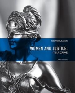 Women and Justice: It's a Crime - Roslyn Muraskin - cover