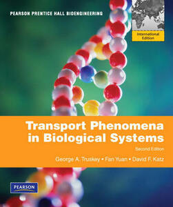 Transport Phenomena in Biological Systems: International Edition - George A. Truskey,Fan Yuan,David F. Katz - cover