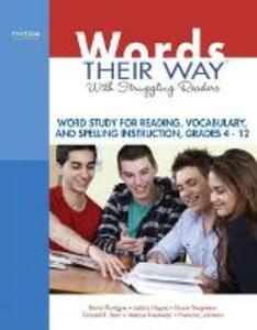 Words Their Way with Struggling Readers: Word Study for Reading, Vocabulary, and Spelling Instruction, Grades 4 - 12 - Kevin Flanigan,Shane R. Templeton,Donald R. Bear - cover