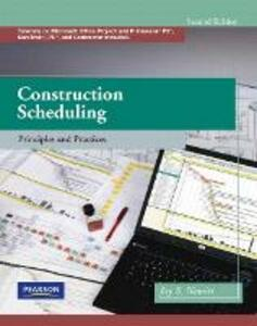 Construction Scheduling: Principles and Practices - Jay S. Newitt - cover