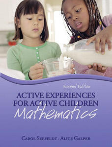 Active Experiences for Active Children: Mathematics Value Pack (Includes Active Experiences for Active Children: Science & Active Experiences for Active Children: Social Studies) - Carol Seefeldt,Alice Galper - cover