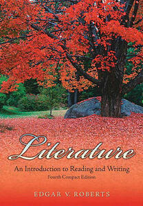 Literature: An Introduction to Reading and Writing Compact Value Package (Includes Myliteraturelab Student Access ) - Edgar V Roberts - cover