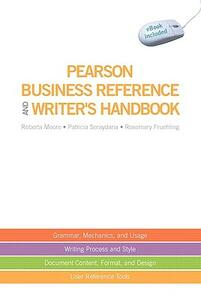 Pearson Business Reference and Writer's Handbook (with downloadable ebook access code) - Roberta Moore,Patricia Seraydarian,Rosemary T. Fruehling - cover