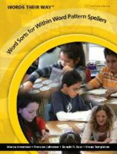 Foto Cover di Words Their Way: Word Sorts for within Word Pattern Spellers, Libro inglese di AA.VV edito da Pearson Education (US)