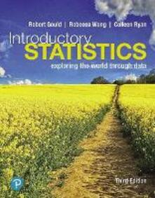 Introductory Statistics: Exploring the World Through Data - Robert Gould,Colleen N. Ryan,Rebecca Wong - cover
