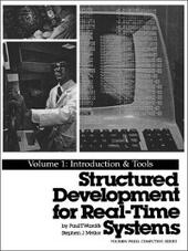 Structured Development for Real-Time Systems, Volume 1