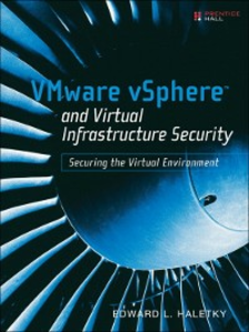 Ebook in inglese VMware vSphere™ and Virtual Infrastructure Security Haletky, Edward