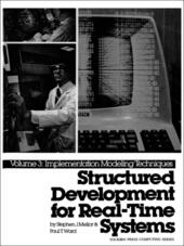Structured Development for Real-Time Systems, Volume 3