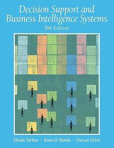 Libro inglese Decision Support and Business Intelligence Systems Efraim Turban , Ramesh Sharda , Dursun Delen