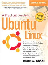 A Practical Guide to Ubuntu Linux®