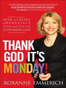 Ebook in inglese Thank God It's Monday! Emmerich, Roxanne