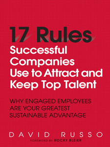 Ebook in inglese 17 Rules Successful Companies Use to Attract and Keep Top Talent Russo, David