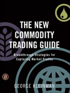 Ebook in inglese The New Commodity Trading Guide Kleinman, George