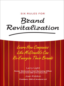 Ebook in inglese Six Rules for Brand Revitalization Kiddon, Joan , Light, Larry
