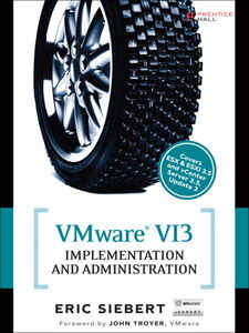 Ebook in inglese VMware VI3 Implementation and Administration Siebert, Eric