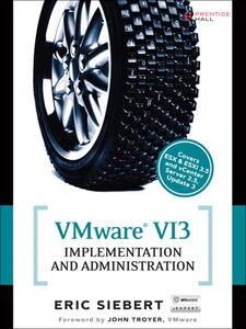 Foto Cover di VMware VI3 Implementation and Administration, Ebook inglese di Eric Siebert, edito da Pearson Education