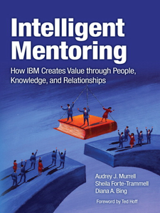 Ebook in inglese Intelligent Mentoring Bing, Diana , Forte-Trammell, Sheila , Murrell, Audrey J.