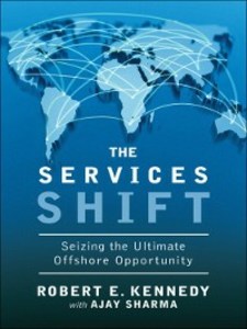 Ebook in inglese The Services Shift Kennedy, Robert E. , Sharma, Ajay