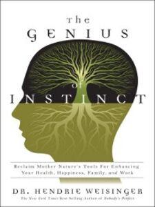 Ebook in inglese The Genius of Instinct Weisinger, Hendrie