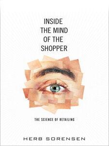 Foto Cover di Inside the Mind of the Shopper, Ebook inglese di Herb Sorensen, edito da Pearson Education