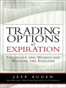 Ebook in inglese Trading Options at Expiration Augen, Jeff