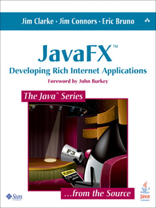 Ebook in inglese JavaFX™ Bruno, Eric J. , Clarke, Jim , Connors, Jim
