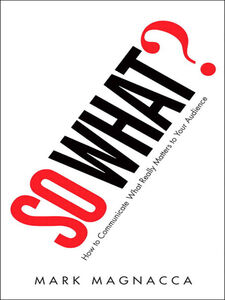 Foto Cover di So What?, Ebook inglese di Mark Magnacca, edito da Pearson Education