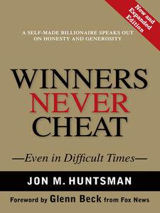 Ebook in inglese Winners Never Cheat Huntsman, Jon
