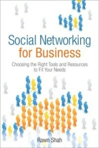 Ebook in inglese Social Networking for Business (Bonus Content Edition) Shah, Rawn
