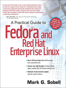 Ebook in inglese A Practical Guide to Fedora<small>TM</small>and Red Hat® Enterprise Linux® Sobell, Mark G.