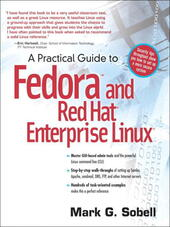 A Practical Guide to Fedora<small>TM</small>and Red Hat&reg; Enterprise Linux&reg;
