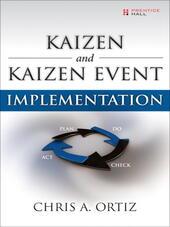Kaizen and Kaizen Event Implementation