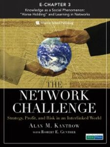 Ebook in inglese The Network Challenge (Chapter 3) Kantrow, Alan M.