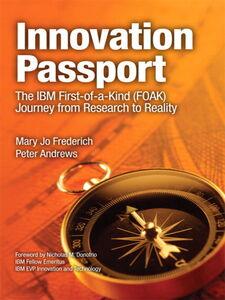 Foto Cover di Innovation Passport, Ebook inglese di Mary Jo Frederich,Peter Andrews, edito da Pearson Education
