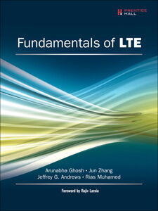 Ebook in inglese Fundamentals of LTE Andrews, Jeffrey G. , Ghosh, Arunabha , Muhamed, Rias , Zhang, Jun