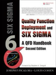 Foto Cover di Quality Function Deployment and Six Sigma, Ebook inglese di Joseph P. Ficalora, edito da Pearson Education