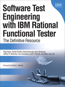 Ebook in inglese Software Test Engineering with IBM Rational Functional Tester Bocarsley, Jeffrey B. , Chirillo, Daniel , Davis, Chip , Gouveia, Daniel