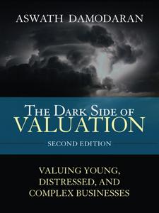 Ebook in inglese The Dark Side of Valuation Damodaran, Aswath