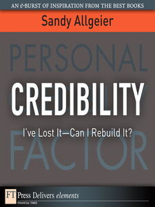 Foto Cover di Credibility, Ebook inglese di Sandy Allgeier, edito da Pearson Education