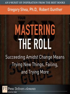 Ebook in inglese Mastering the Roll Gunther, Robert E. , Shea, Gregory, PhD