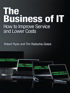 Ebook in inglese The Business of IT Raducha-Grace, Tim , Ryan, Robert