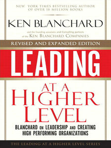 Ebook in inglese Leading at a Higher Level Blanchard, Ken