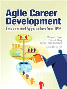 Ebook in inglese Agile Career Development Bing, Diana , Bopp, Mary Ann , Forte-Trammell, Sheila