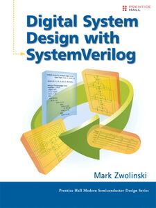 Foto Cover di Digital System Design with System Verilog, Ebook inglese di Mark Zwolinski, edito da Pearson Education