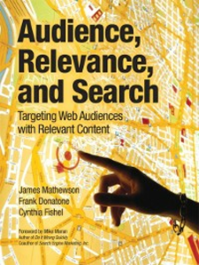 Ebook in inglese Audience, Relevance, and Search Donatone, Frank , Fishel, Cynthia , Mathewson, James
