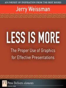 Foto Cover di Less Is More, Ebook inglese di Jerry Weissman, edito da Pearson Education