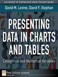 Ebook in inglese Presenting Data in Charts and Tables Levine, David M. , Stephan, David F.