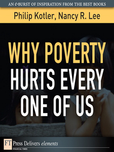 Ebook in inglese Why Poverty Hurts Every One of Us Kotler, Philip , Lee, Nancy R.